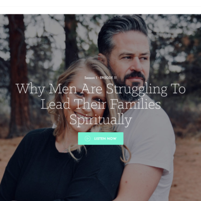 How Wives Can Encourage Their Husbands to Be a Spiritual Leader