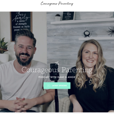 Courageous Parenting Podcast
